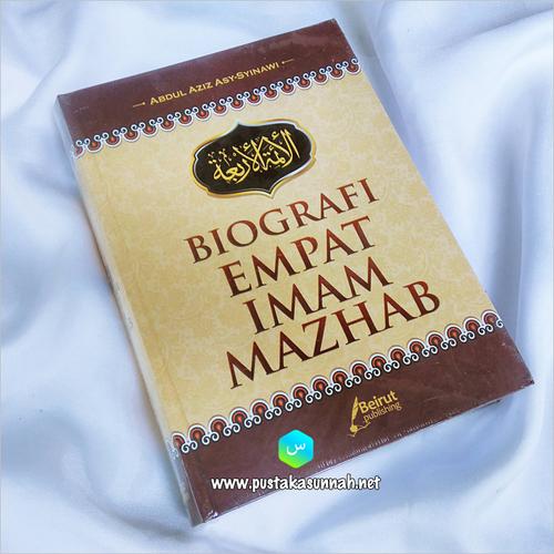 Biografi Empat Imam Madzhab Beirut Publishing