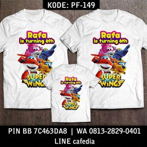 Kaos Couple Keluarga | Kaos Ulang Tahun Anak Super Wings - PF 149