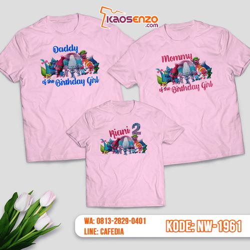 Kaos Couple Keluarga Trolls | Kaos Ulang Tahun Anak | Kaos Trolls - NW 1961
