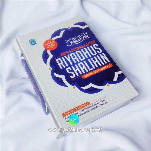 Buku Terjemah Riyadhusshalihin dan Penjelasannya