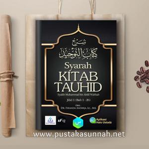 Buku Syarah Kitab Tauhid karya Ustadz Firanda