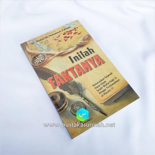 Buku Inilah Faktanya – Mengungkap Tabir Fitnah Sejak Wafatnya Nabi Shallalahu 'alayhi wa sallam Hingga terbunuhnya Hussain