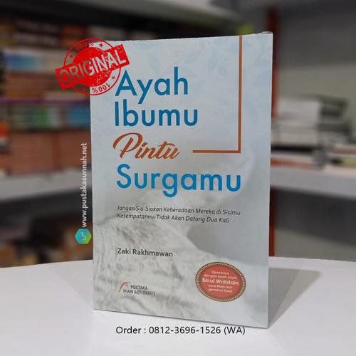 Buku Ayah Ibumu Pintu Surgamu
