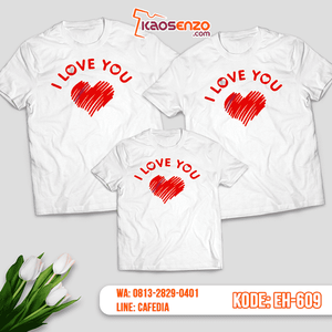 Baju Kaos Couple Keluarga | Kaos Family Custom Motif Love - EH 609