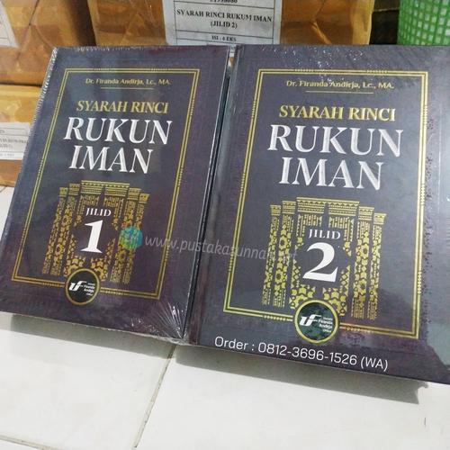 Buku Syarah Rinci Rukun Iman Ustadz Firanda