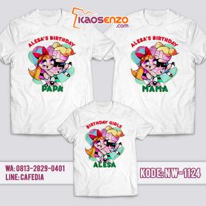 Baju Kaos Couple Keluarga | Kaos Ulang Tahun Anak | Kaos Powerpuff Girl - NW 1124
